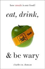 eat, drink, & be wary