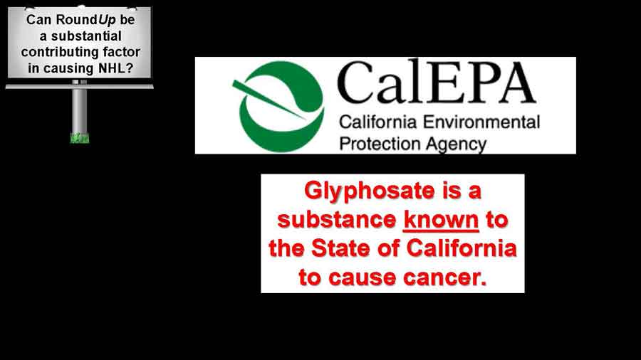 CalEPA logo and a statement saying: Glyphosate is a substance known to the state of CA to cause cancer.